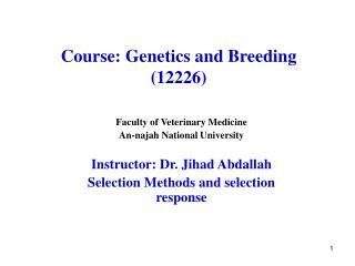 Course: Genetics and Breeding (12226)