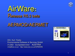 AirWare :   R elease R5.3 beta AERMOD/AERMET