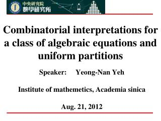Combinatorial interpretations for a class of algebraic equations and uniform partitions