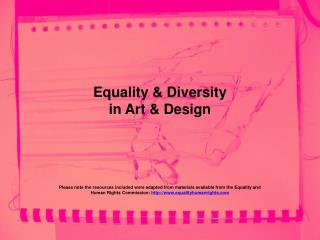 Equality & Diversity in Art & Design