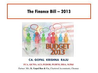 The Finance Bill � 2013