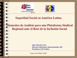 Abg. Marcela León Directora Relaciones Internacionales ASI Presidenta ASI-Táchira