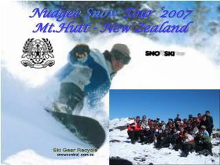Nudgee  Snow  Tour '2007 Mt.Hutt - New Zealand