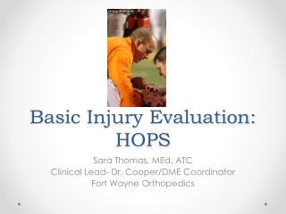 Basic Injury Evaluation: HOPS