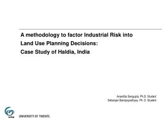 A methodology to factor Industrial Risk into  Land Use Planning Decisions: