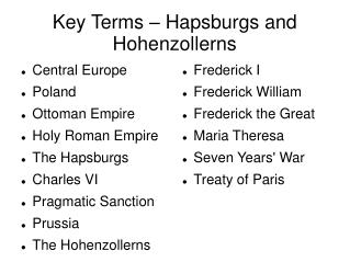 Key Terms – Hapsburgs and Hohenzollerns
