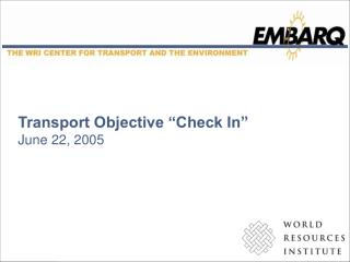 "Transport Objective ""Check In"" June 22, 2005"