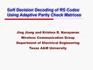 Soft Decision Decoding of RS Codes Using Adaptive Parity Check Matrices