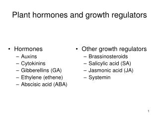 Plant hormones and growth regulators