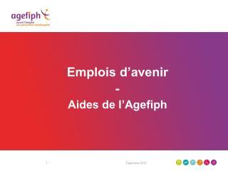 Emplois d�avenir - Aides de l�Agefiph