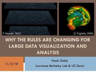 WHY THE RULES ARE CHANGING FOR LARGE DATA VISUALIZATION AND ANALYSIS
