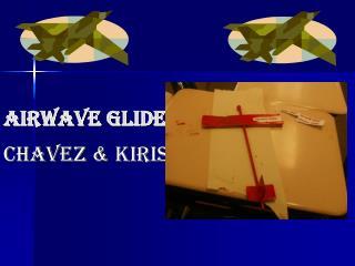 Airwave Glider
