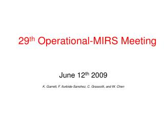 29 th  Operational-MIRS Meeting
