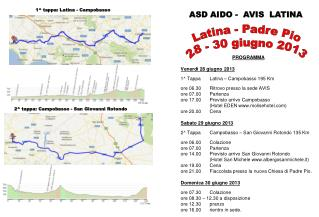 PROGRAMMA Venerdì 28 giugno 2013 1^ Tappa Latina – Campobasso 195 Km
