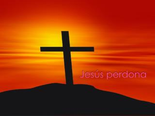 Jesús perdona