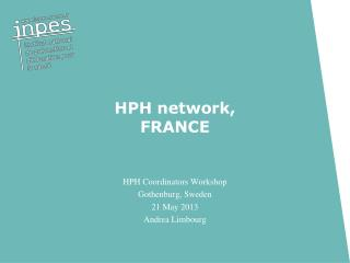 HPH network, FRANCE