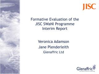 Formative Evaluation of the  JISC SWaNI Programme Interim Report