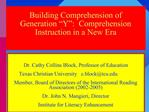 Building Comprehension of  Generation  Y :  Comprehension Instruction in a New Era