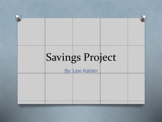 Savings Project