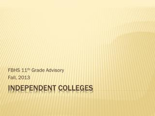 Independent Colleges