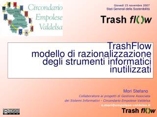 TrashFlow modello di razionalizzazione degli strumenti informatici inutilizzati