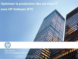 Optimiser la production des services IT  avec HP Software BTO