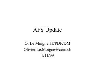 AFS Update