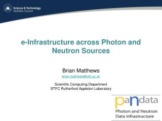 e-Infrastructure  across Photon and  Neutron  Sources