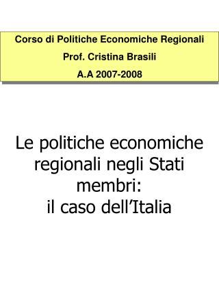 Le politiche economiche regionali negli Stati membri:  il caso dell'Italia