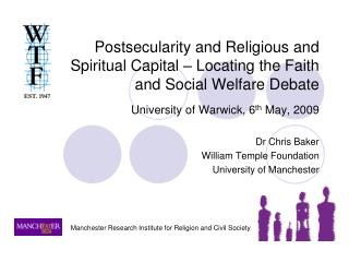 Dr Chris Baker William Temple Foundation University of Manchester