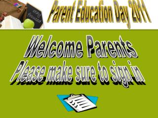 Parent Education Day 2011