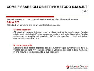 COME FISSARE GLI OBIETTIVI: METODO S.M.A.R.T   (1 di 2)