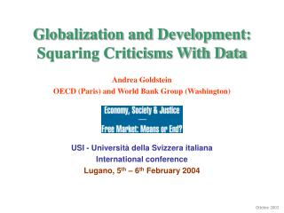 Globalization and Development: Squaring Criticisms With Data