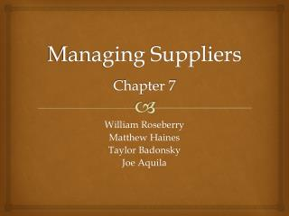 Managing Suppliers Chapter 7