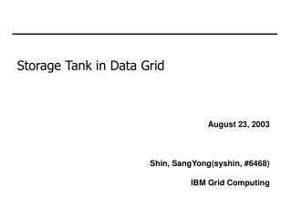 Storage Tank in Data Grid
