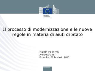 Il processo di modernizzazione e le nuove regole in materia di aiuti di Stato