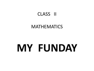 CLASS   II MATHEMATICS