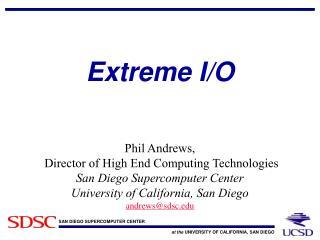 Extreme I/O