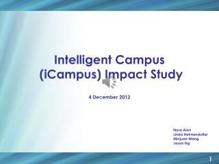 Intelligent Campus  (iCampus) Impact Study