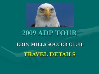 2009 ADP TOUR