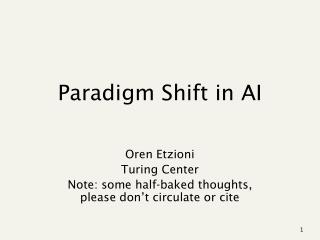 Paradigm Shift in AI