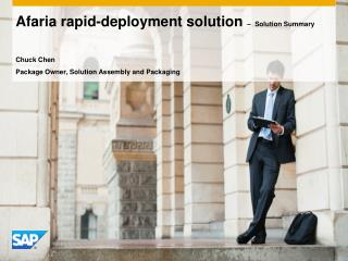 Afaria rapid-deployment solution  – Solution Summary