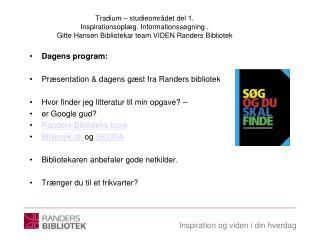 Dagens program: Præsentation & dagens gæst fra Randers bibliotek