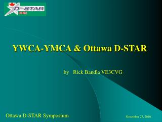 YWCA-YMCA & Ottawa D-STAR