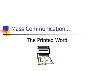 Mass Communication…