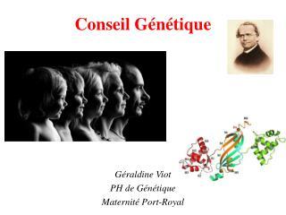 Conseil Génétique
