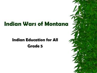 Indian Wars of Montana