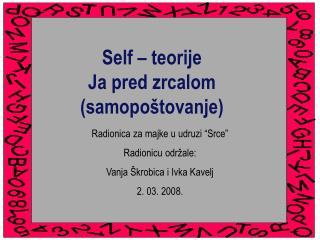 Self – teorije Ja pred zrcalom (samopoštovanje)