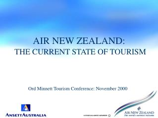 AIR NEW ZEALAND: THE CURRENT STATE OF TOURISM