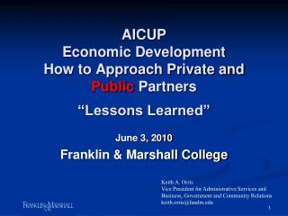 "AICUP Economic Development How to Approach Private and  Public  Partners ""Lessons Learned"""